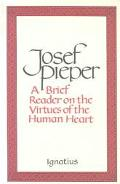 Brief Reader on the Virtues of the Human Heart
