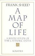 Map of Life A Simple Study of the Catholic Faith