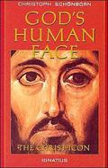 God's Human Face The Christ Icon