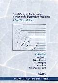 Templates for the Solution of Algebraic Eigenvalue Problems A Practical Guide