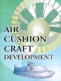 Air Cushion Craft Development