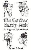 Outdoor Handy Book For Playground Field and Forest