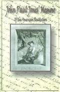John Paul Jones' Memoir of the American Revolution Presented to King Louis XVI of France