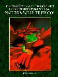 Professional Photographer's Guide to Shooting and Selling Nature and Wildlife Photos - Jim Z...