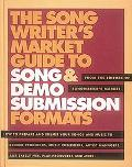 The Songwriter's Market Guide to Song and Demo Submission Formats