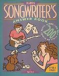 Beginning Songwriter's Answer Book: Answers to More Than 200 Questions Songwriters Most Ofte...