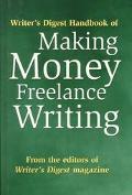 Writer's Digest Handbook of Making Money Freelance Writing - Writers Digest - Hardcover