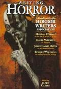 Writing Horror: A Handbook by the Horror Writers Association - Mort Castle - Hardcover