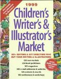 1999 Children's Writer's & Illustrator's Market