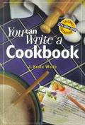 You Can Write a Cookbook - J. Kevin Wolfe - Paperback