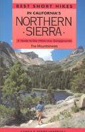 Best Short Hikes in California's Northern Sierra A Guide to Day Hikes Near Campgrounds