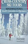 Cross-Country Ski Tours Washington's South Cascades & Olympics