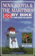 Nova Scotia & the Maritimes by Bike 21 Tours Geared for Discovery