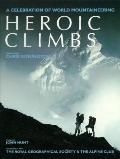 Heroic Climbs: A Celebration of World Mountaineering - Chris Bonington - Paperback