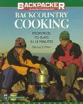 Backcountry Cooking From Pack to Plate in 10 Minutes