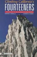 Climbing California's Fourteeners The Route Guide to the Fifteen Highest Peaks
