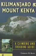 Kilimanjaro & Mount Kenya A Climbing and Trekking Guide