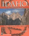 Idaho A Climbing Guide  Climbs, Scrambles, and Hikes