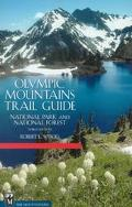 Olympic Mountains Trail Guide National Park and National Forest