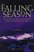 Falling Season Inside the Life and Death Drama of Aspen's Mountain Rescue Team