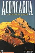 Aconcagua A Climbing Guide