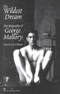 Wildest Dream The Biography of George Mallory