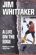 Life on the Edge Memoirs of Everest and Beyond