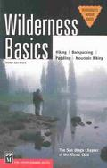 Wilderness Basics Hiking, Backpacking, Paddling, Mountain Biking