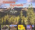 Columbia Highlands Exploring Washington's Last Frontier