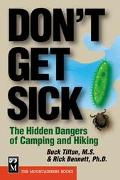 Don't Get Sick The Hidden Dangers of Camping and Hiking