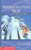 Washington Ice A Climbing Guide