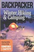 Winter Hiking & Camping Managing Cold for Comfort & Safety