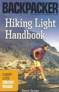 Hiking Light Handbook Carry Less, Enjoy More