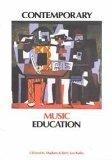 Contemporary Music Education, 2nd edition
