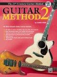 21st Century Guitar Method 2: The Most Complete Guitar Course Available, Book & CD [With CD]