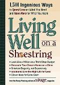 Yankee Magazine's Living Well on a Shoestring 1,501 Ingenious Ways to Spend Less for What Yo...