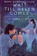 Wait Till Helen Comes A Ghost Story
