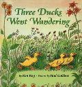 Three Ducks Went Wandering
