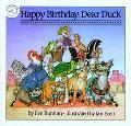 Happy Birthday, Dear Duck - Eve Bunting - Hardcover