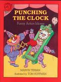 Punching the Clock Funny Action Idioms