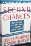 Second Chances: Men, Women, and Children a Decade After Divorce: Who Wins and Who Loses 2nd ...