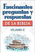 Fascinantes Preguntas Y Respuestas De LA Biblia