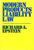 Modern Products Liability Law A Legal Revolution