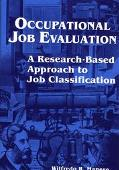 Occupational Job Evaluation A Research-Based Approach to Job Classification