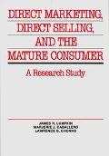 Direct Marketing, Direct Selling, and the Mature Consumer A Research Study