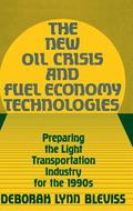 New Oil Crisis and Fuel Economy Technologies Preparing the Light Transportation Industry for...