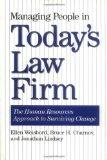 Managing People in Today's Law Firm: The Human Resources Approach to Surviving Change