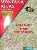 Montana Atlas & Gazetteer: Topo Maps of the Entire State