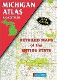 Michigan Atlas and Gazetteer (State gazetteers)
