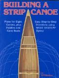 Building a Strip Canoe